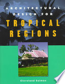 Architectural Design for Tropical Regions