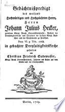 Ehrenged  chtnis des weiland hochw  rdigen und hochgelarten Herrn  Herrn Johann Julius Hecker