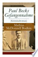 Paul Becks Gefangennahme  Kriminalroman