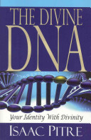 The Divine DNA  Your Identity with Divinity
