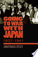 Going To War With Japan 1937 1941 book