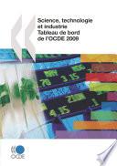 Science  technologie et industrie   tableau de bord de l OCDE 2009