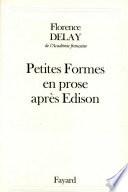 Petites Formes en prose après Edison A La Feneon Des Glossaires Aux
