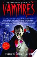 The Mammoth Book of Vampires by Stephen Jones
