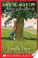 Family Tree Book 4  Home Is the Place
