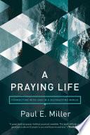 A Praying Life