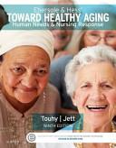 Ebersole   Hess  Toward Healthy Aging Book PDF