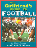 The Girlfriend s Guide to Football