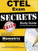 Ctel Exam Secrets Study Guide  Ctel Test Review for the California Teacher of English Learners Examination