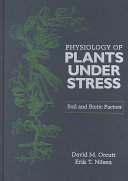 The Physiology of Plants Under Stress