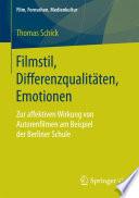 Filmstil, Differenzqualitäten, Emotionen
