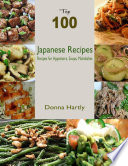 download ebook top 100 japanese recipes : recipes for appetizers, soups, maindishes pdf epub