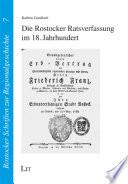 Die Rostocker Ratsverfassung im 18. Jahrhundert