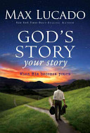 God S Story  Your Story : way that will help christians' trust...