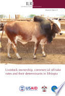 Livestock ownership  commercial off take rates and their determinants in Ethiopia