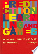 Prediction  Learning  and Games