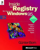 Inside the Registry for Microsoft Windows 95