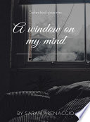 A window on my mind
