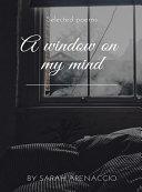 A window on my mind