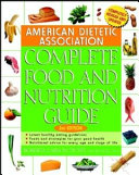 American Dietetic Association Complete Food and Nutrition Guide  2nd Edition