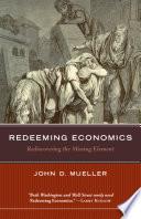 Redeeming Economics