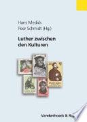 Luther zwischen den Kulturen