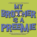 My Brother Is a Preemie Book PDF