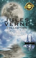 The Jules Verne Collection 5 Books In 1 Around The World In 80 Days 20 000 Leagues Under The Sea Journey To The Center Of The Earth From The Earth To The Moon Around The Moon Deluxe Library Binding