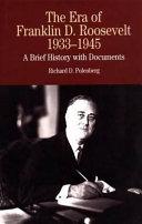 The Era of Franklin D. Roosevelt, 1933-1945
