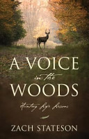 A Voice in the Woods  Hunting Life Lessons