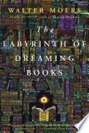 Labyrinth of Dreaming Books  A Novel