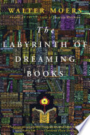 Labyrinth of Dreaming Books: A Novel by Walter Moers