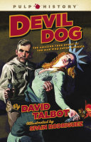 Devil Dog Violence And Redemption That History Has