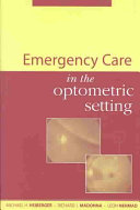 Emergency Care in the Optometric Setting