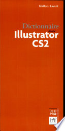 Dictionnaire Adobe Illustrator CS2