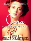 Mail Order Bride: Cora - Paradise Lost And Found : struggles to make ends meet...