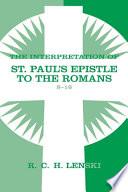 illustration du livre The Interpretation of St. Paul's Epistle to the Romans 8-16