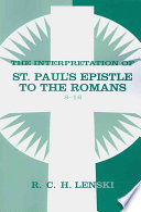 illustration The Interpretation of St. Paul's Epistle to the Romans 8-16