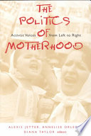 The Politics of Motherhood Book PDF