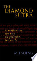 The Diamond Sutra Mahayana Buddhism Offering Clear Readable Commentary