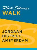 Rick Steves Walk  Jordaan District  Amsterdam
