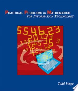 Practical Problems in Mathematics for Information Technology - ISBN:9781428322004