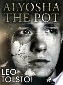 Alyosha the Pot Book PDF
