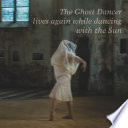 illustration The Ghost Dancer lives again while dancing with the Sun
