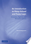 An Introduction to Many Valued and Fuzzy Logic