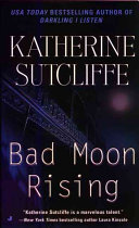 Bad Moon Rising Suspense Novel About A Killer Let Loose