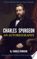 Charles Spurgeon  An Autobiography