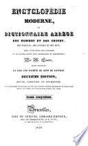 Encyclopédie moderne; ou, Dictionnaire des hommes et des choses, des sciences, des lettres et des arts, avec l'indication des ouvrages où les divers sujets sont développés et approfondis