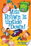 My Weirdest School  3  Miss Brown Is Upside Down