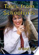 Tales from Schoolgirls
